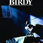 「バーディ」隠れた名作映画 その2